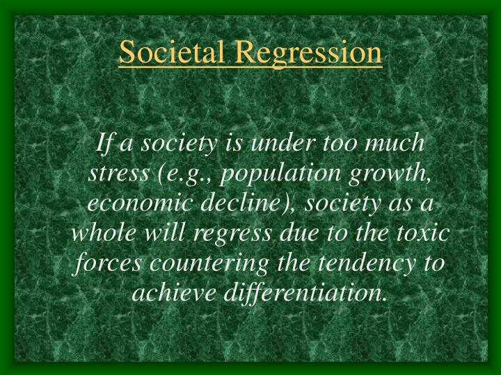 Societal Regression