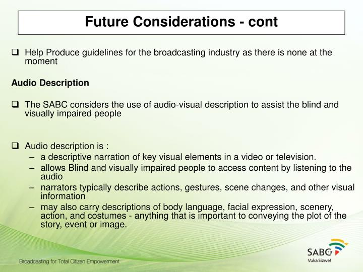 Future Considerations - cont