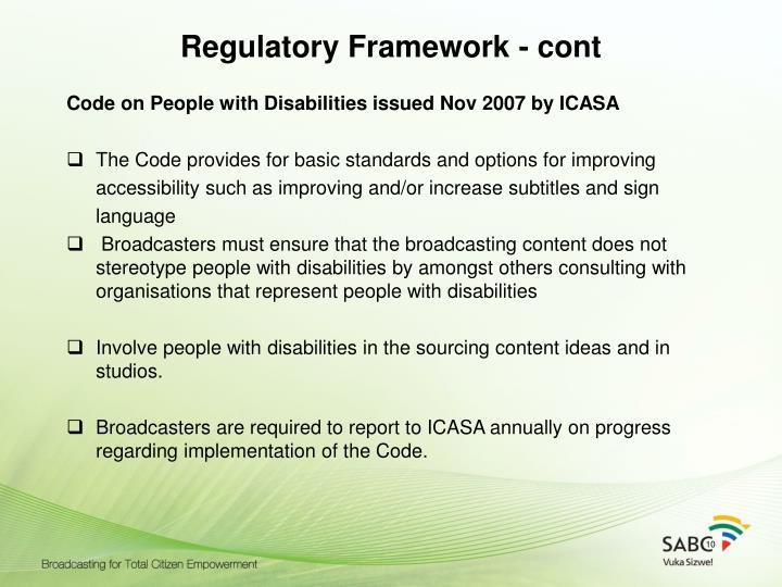 Regulatory Framework - cont