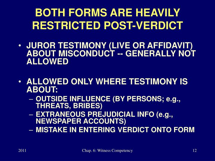 BOTH FORMS ARE HEAVILY RESTRICTED POST-VERDICT