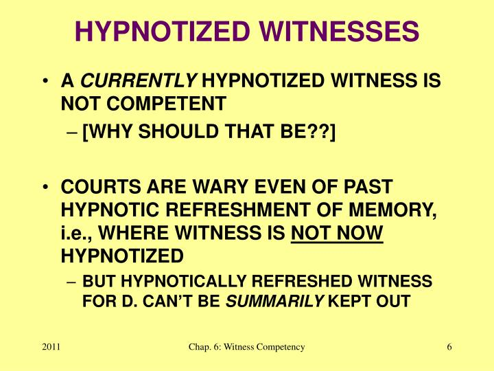 HYPNOTIZED WITNESSES