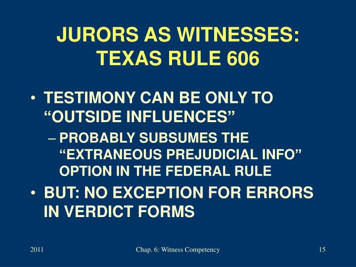 JURORS AS WITNESSES: