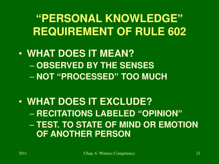 """PERSONAL KNOWLEDGE"" REQUIREMENT OF RULE 602"