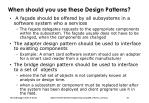 when should you use these design patterns