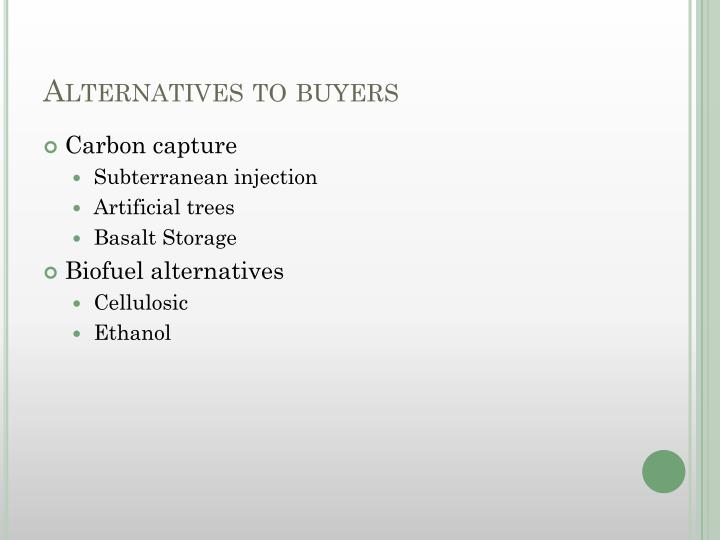 Alternatives to buyers
