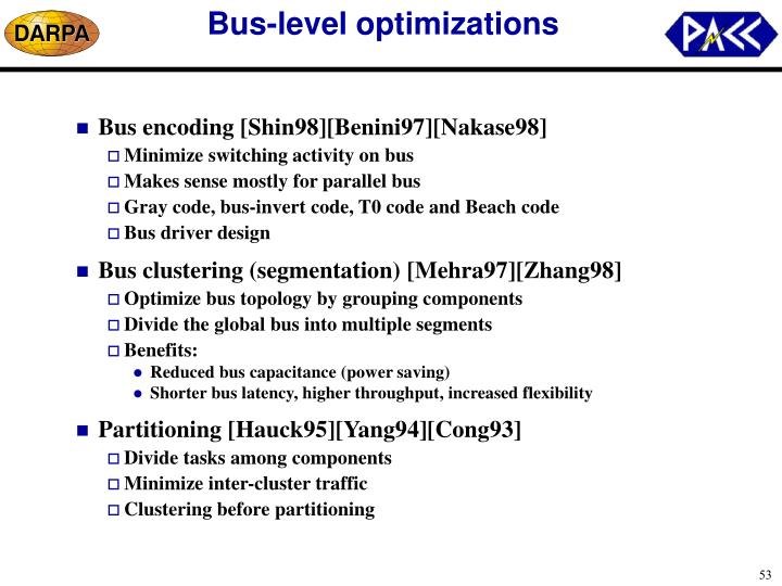 Bus-level optimizations