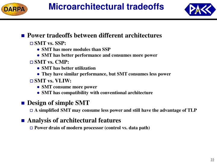 Microarchitectural tradeoffs