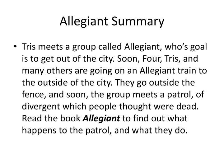 Allegiant Summary