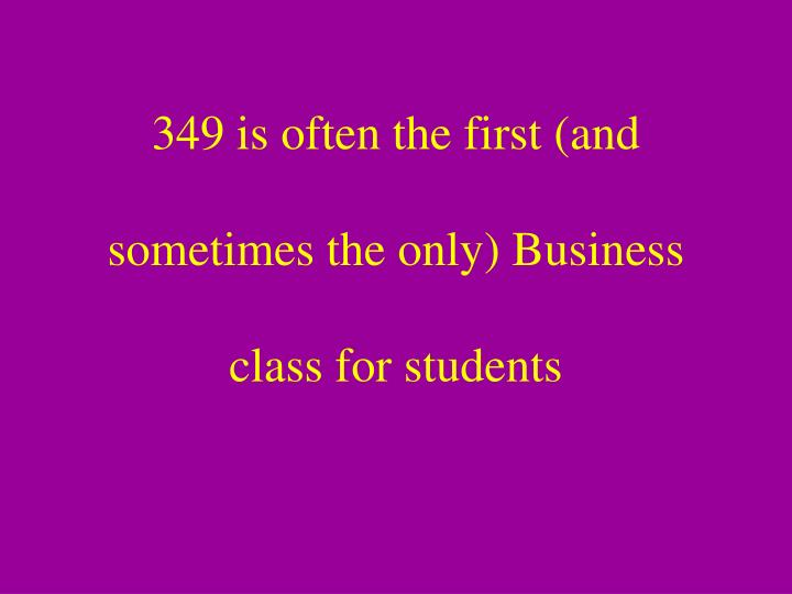 349 is often the first (and