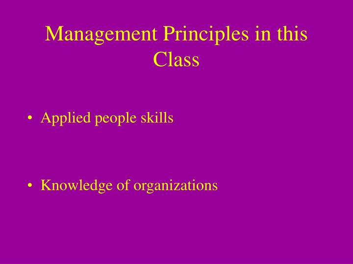 Management Principles in this Class