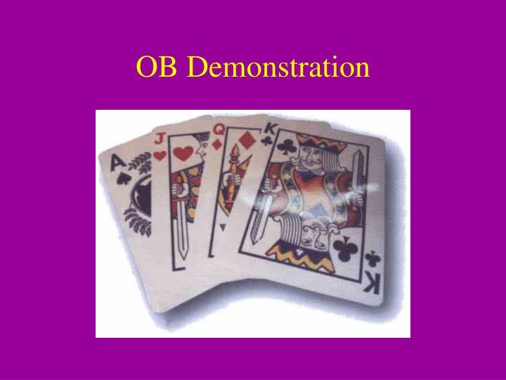OB Demonstration