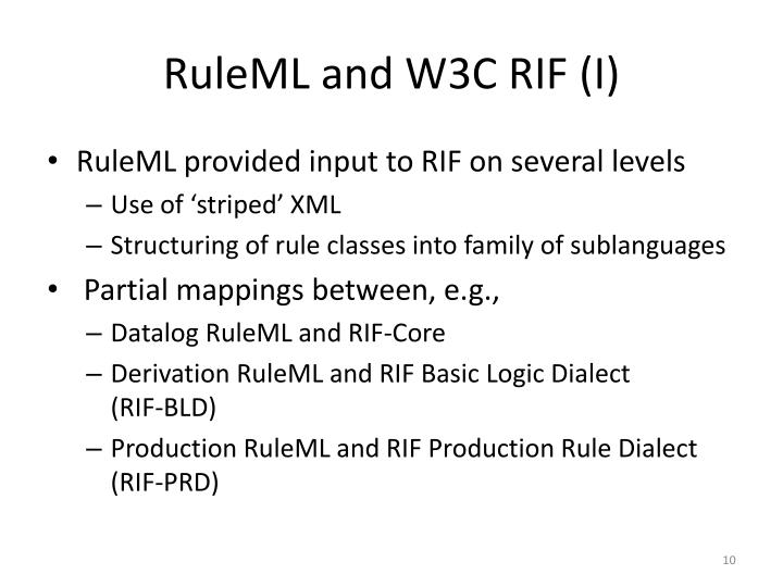 RuleML and W3C RIF (I)