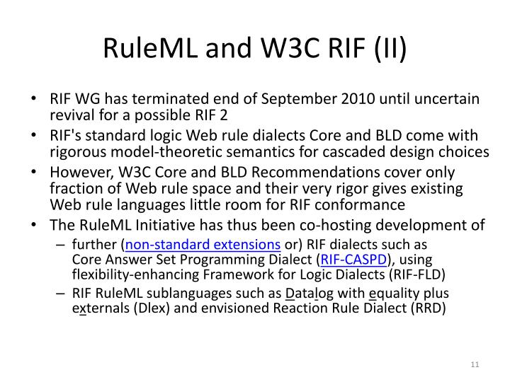 RuleML and W3C RIF (II)