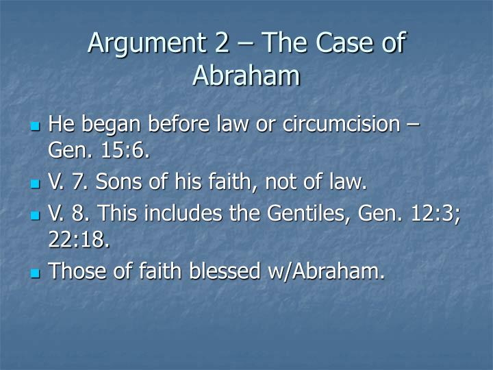 Argument 2 – The Case of Abraham