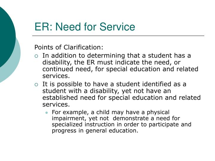 ER: Need for Service