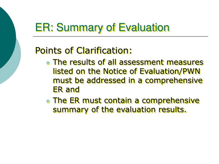 ER: Summary of Evaluation