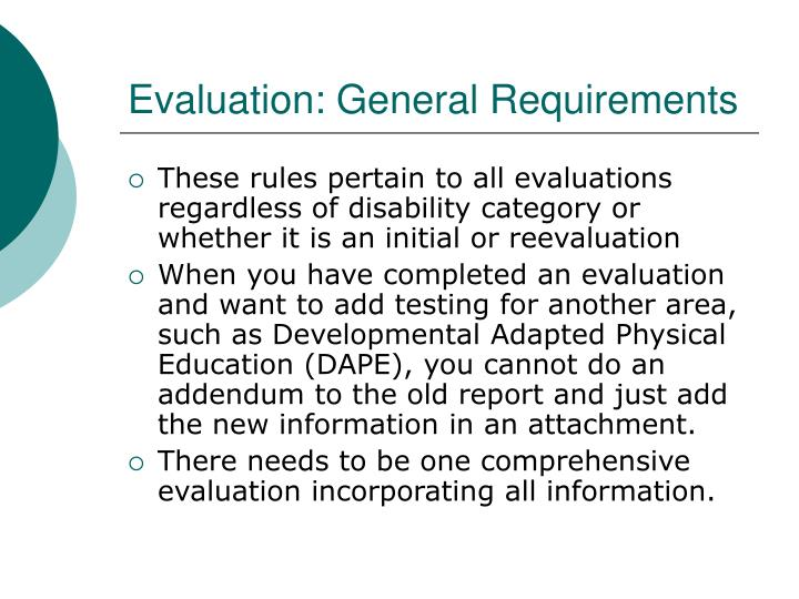 Evaluation: General Requirements