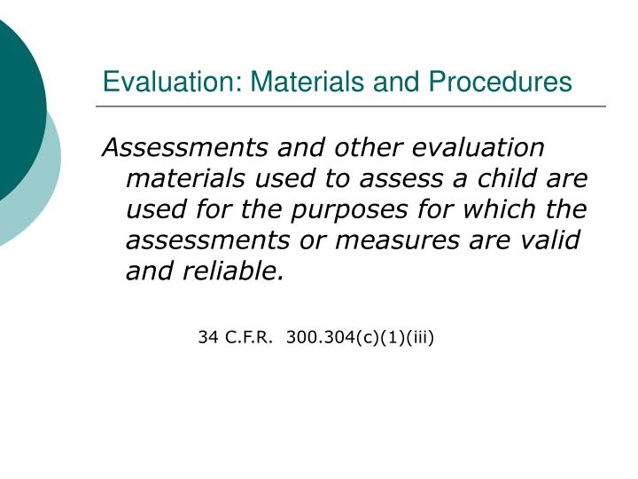 Evaluation: Materials and Procedures