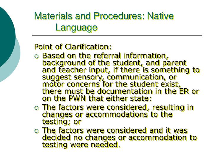 Materials and Procedures: Native Language
