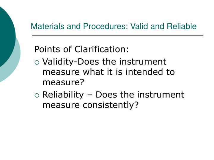 Materials and Procedures: Valid and Reliable