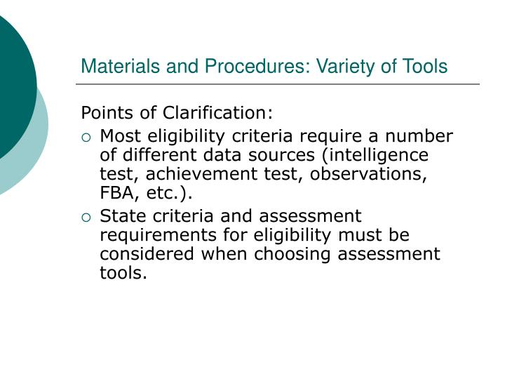 Materials and Procedures: Variety of Tools