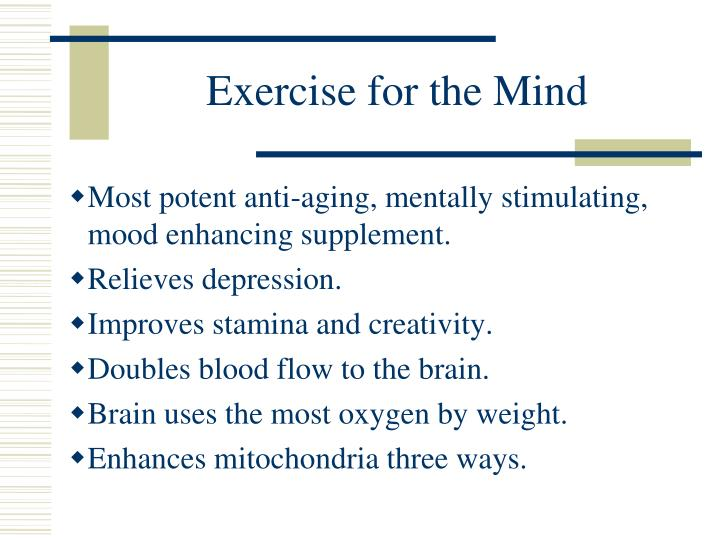 Exercise for the Mind