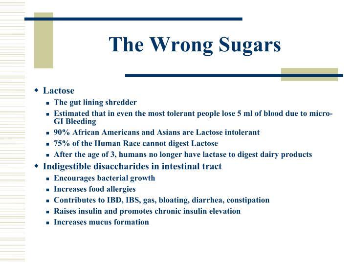 The Wrong Sugars