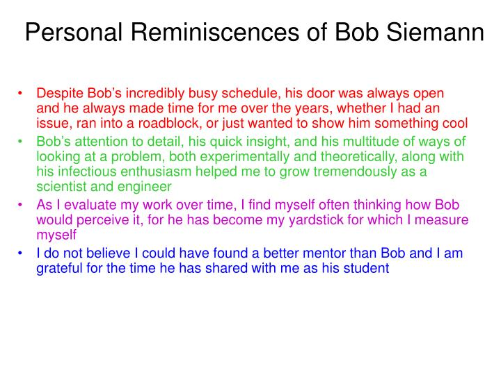 Personal Reminiscences of Bob Siemann