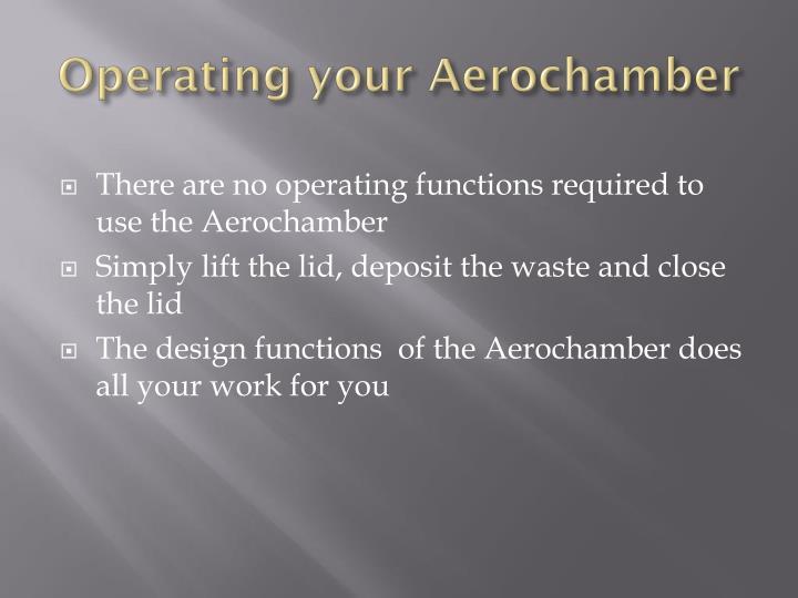 Operating your Aerochamber