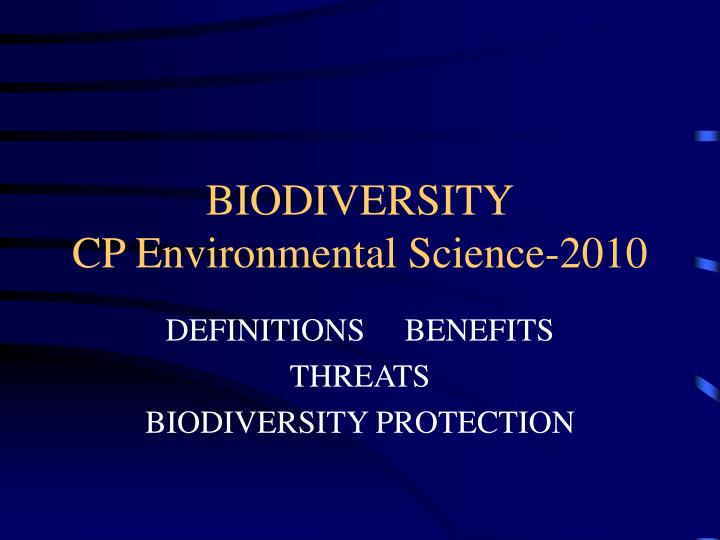 Biodiversity cp environmental science 2010
