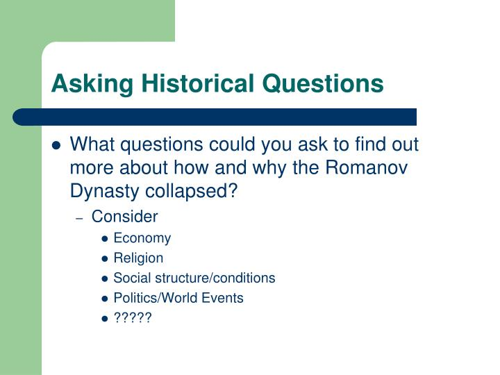 Asking Historical Questions