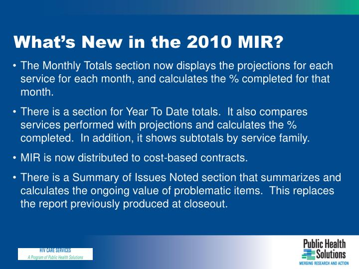 What's New in the 2010 MIR?