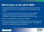 what s new in the 2010 mir