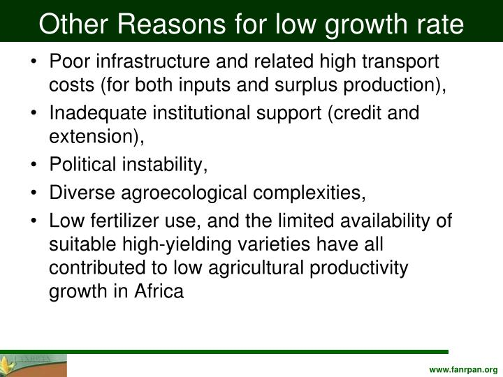 Other Reasons for low growth rate