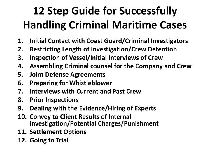 12 step guide for successfully handling criminal maritime cases