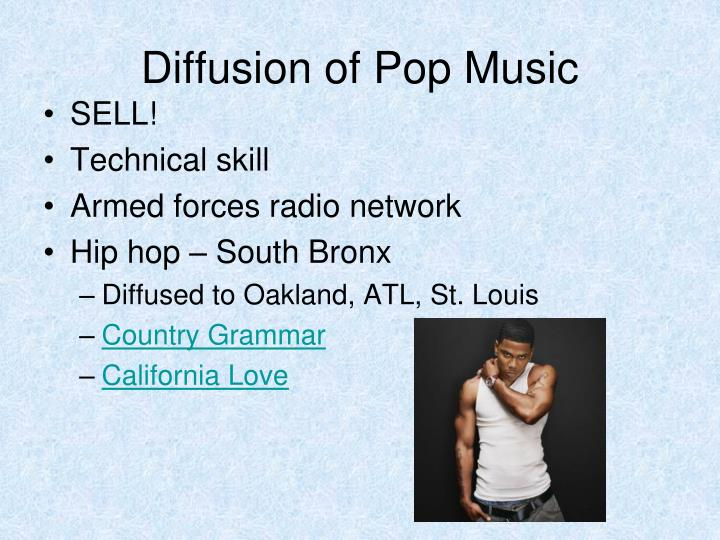 Diffusion of Pop Music