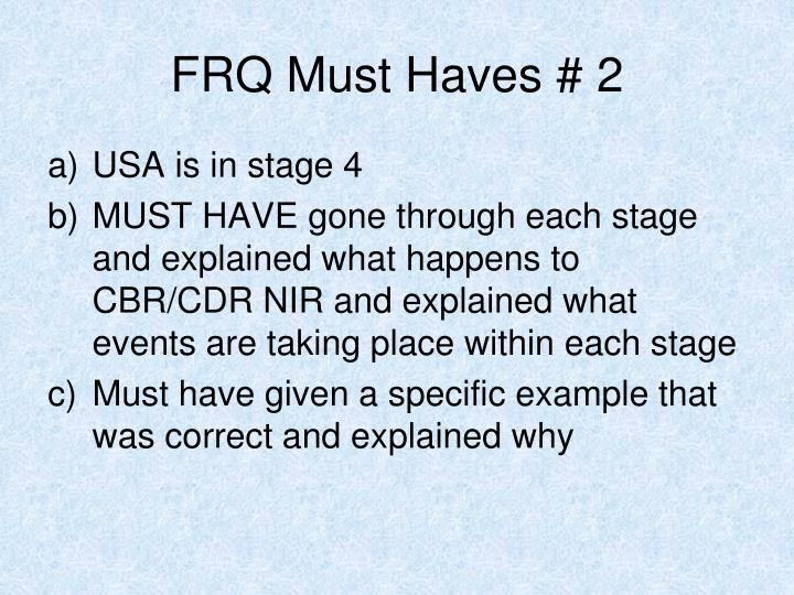 FRQ Must Haves # 2