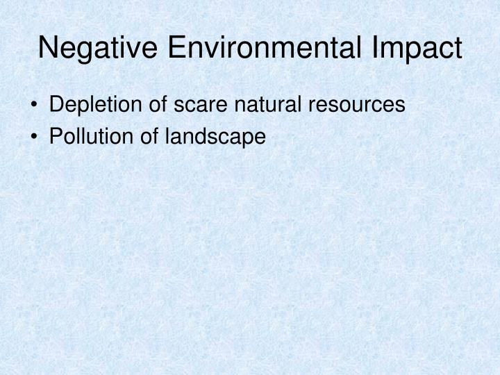 Negative Environmental Impact