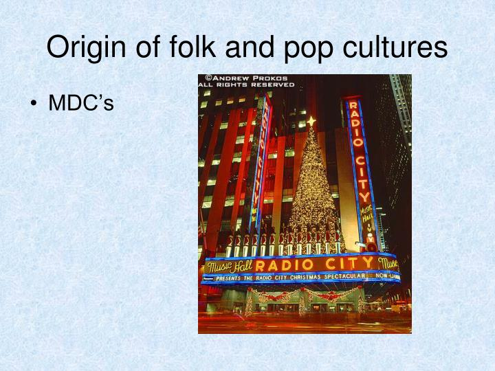 Origin of folk and pop cultures