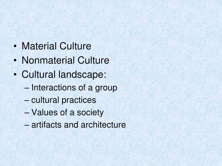 Material Culture