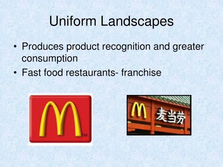 Uniform Landscapes