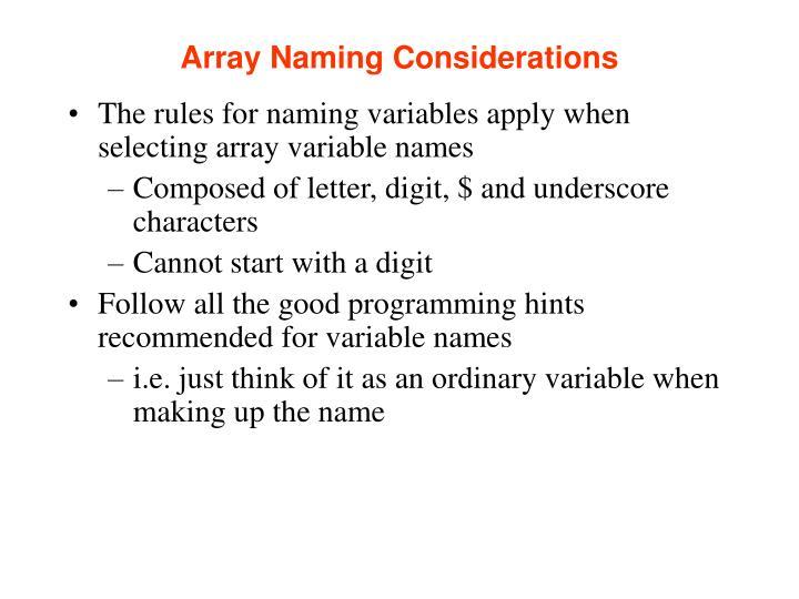 Array Naming Considerations