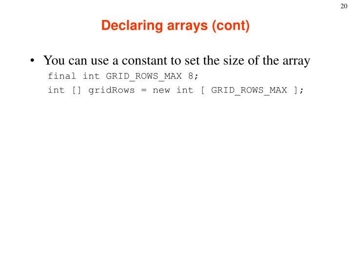 Declaring arrays (cont)