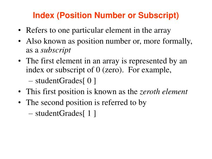 Index (Position Number or Subscript)