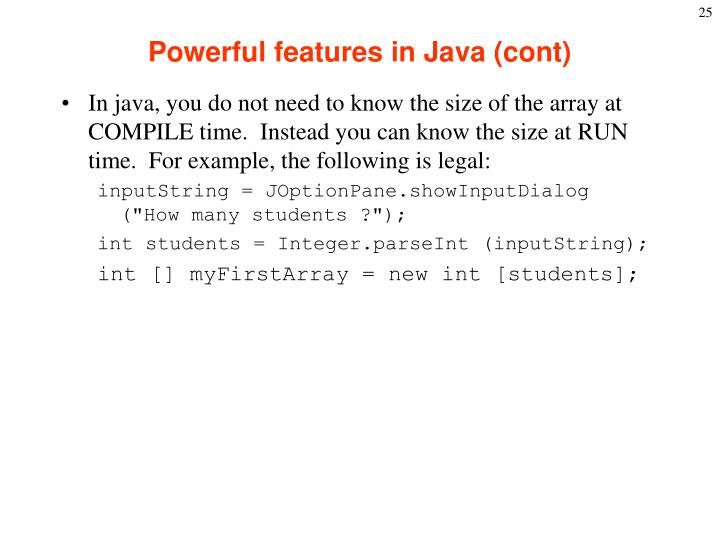 Powerful features in Java (cont)
