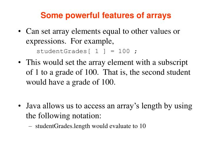 Some powerful features of arrays