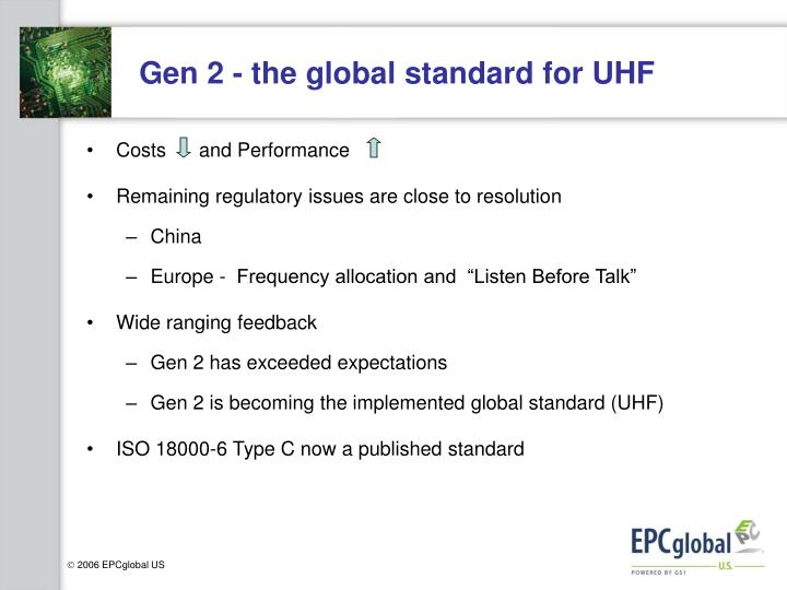 Gen 2 - the global standard for UHF
