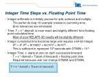 integer time steps vs floating point time