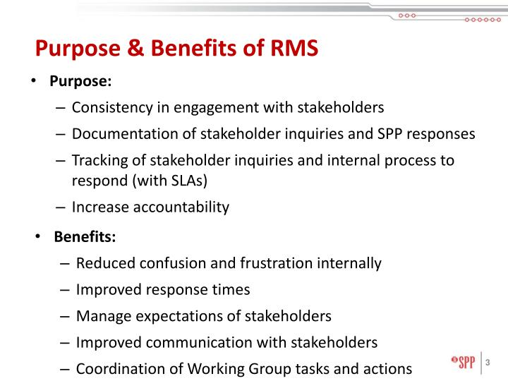 Purpose benefits of rms