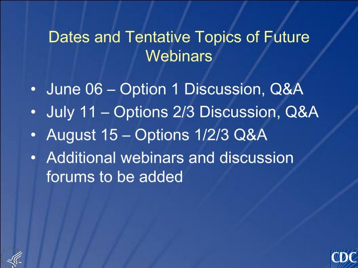 Dates and Tentative Topics of Future Webinars